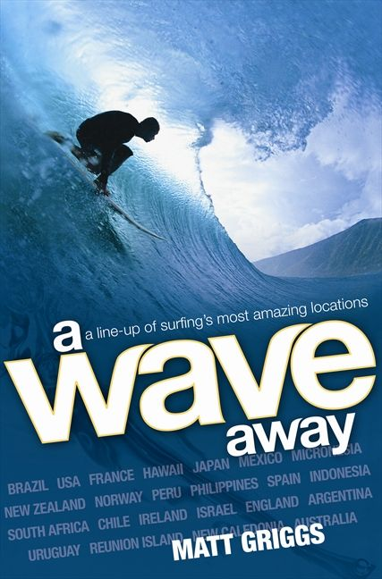 Matt Griggs A Wave Away